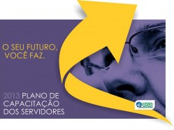 Plano de Capacitação dos Servidores da UFLA - 2013