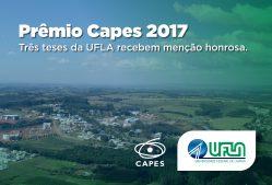 Prêmio Capes 2017: três teses da UFLA recebem menção honrosa