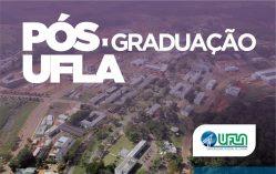 UFLA abre processo seletivo (2018/2) para programas de pós-graduação Stricto Sensu
