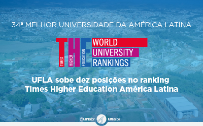 UFLA sobe dez posições no ranking Times Higher Education América Latina